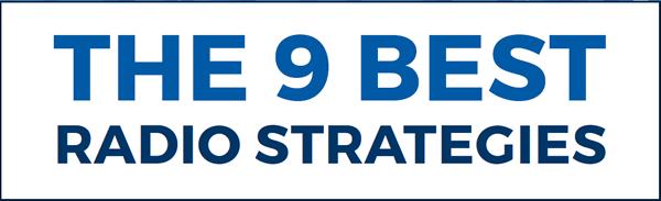 The 9 Best Radio Strategies